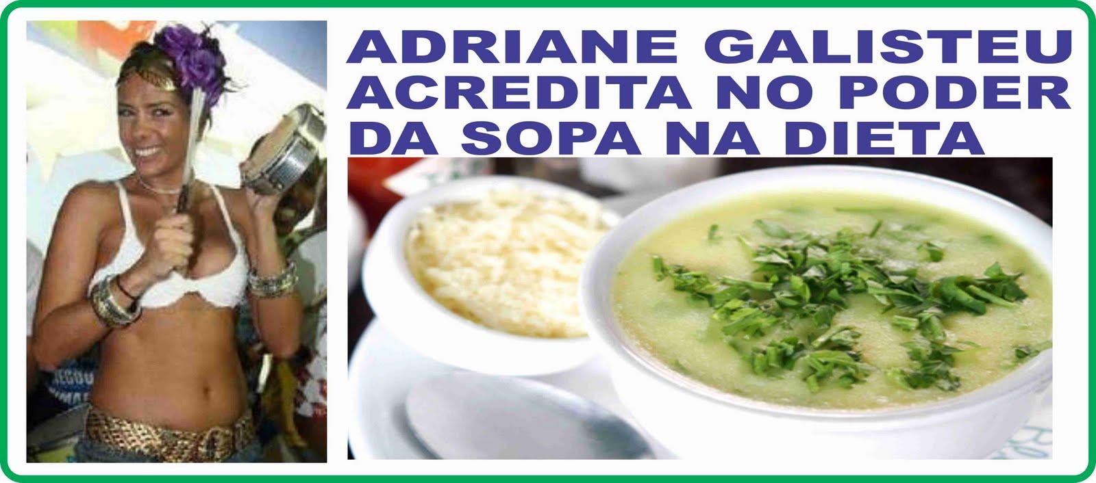Sopa da Adriane Galisteu